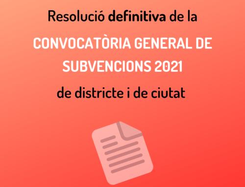 Publicada la resolució definitiva de la convocatòria general de subvencions de l'Ajuntament de Barcelona 2021!